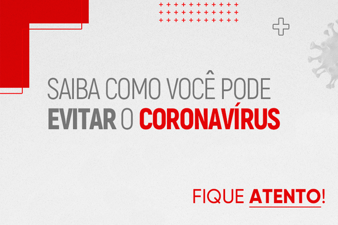 Fique Atento: Coronavírus
