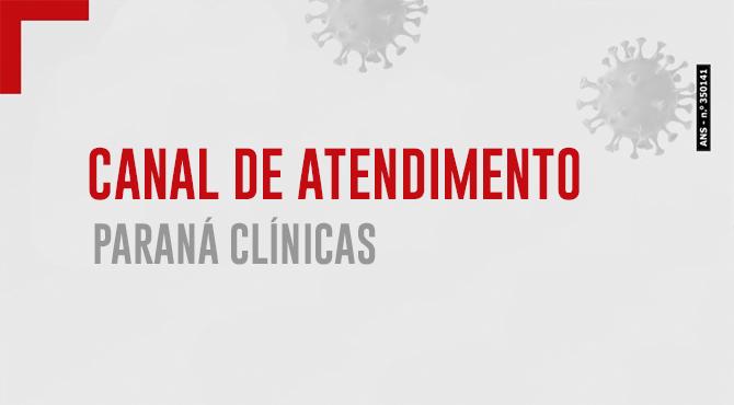 CANAL DE ATENDIMENTO PARANÁ CLÍNICAS