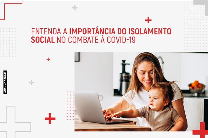 Importância do isolamento social no combate à COVID-19