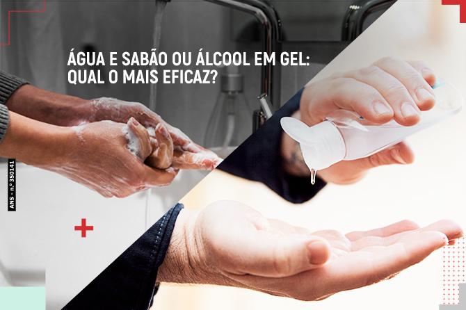 Água e sabão ou álcool em gel: qual o mais eficaz?