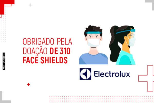 Electrolux: obrigado pela doação de 310 face shields