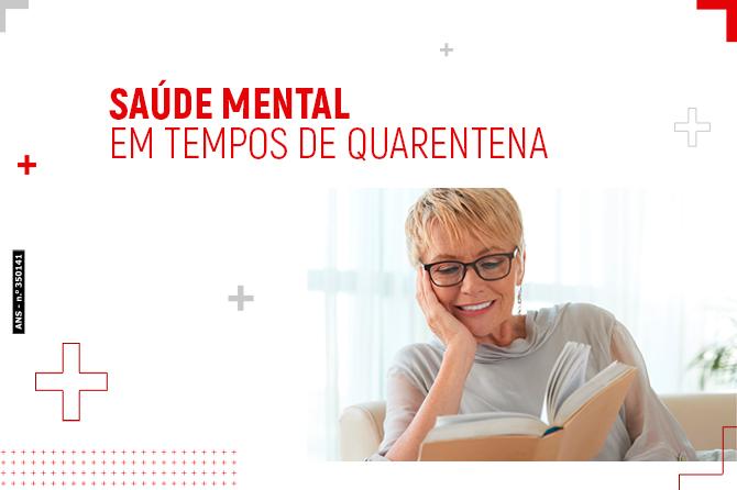 Saúde mental em tempos de quarentena