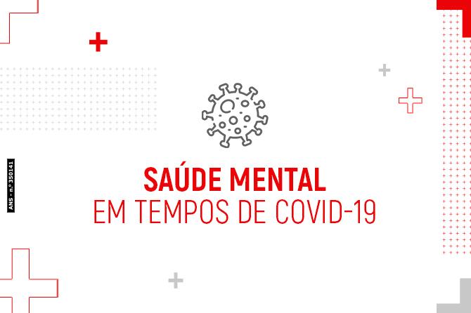 Saúde mental em tempos de COVID-19