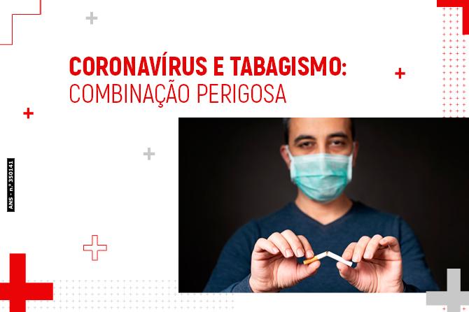 Coronavírus e tabagismo: Combinação Perigosa