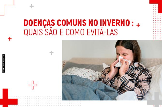 Doenças comuns no inverno: Quais são e como evitá-las
