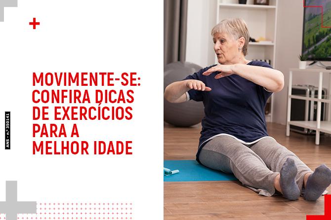 Movimente-se: confira dicas de exercícios para a melhor idade