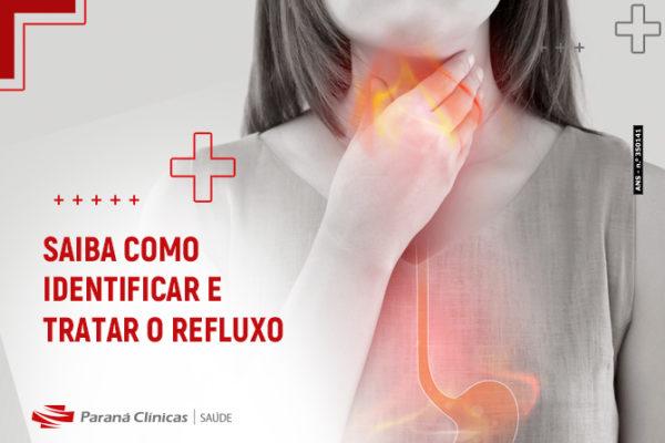 Saiba como identificar e tratar o refluxo